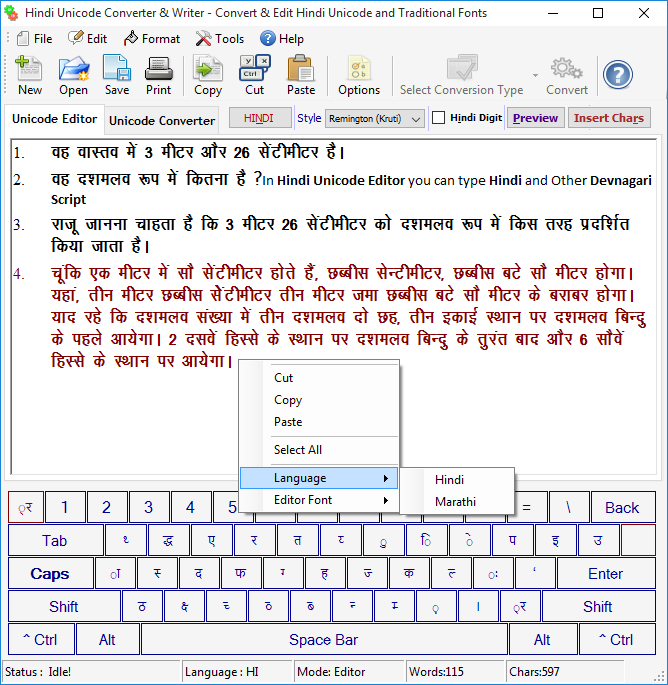 Editor font you can change editor font to arial unicode ms or mangal